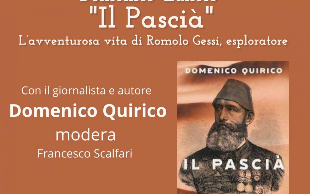 """Presentazione del nuovo libro di Domenico Quirico """"Il Pascià"""" – 30 Aprile 2021"""